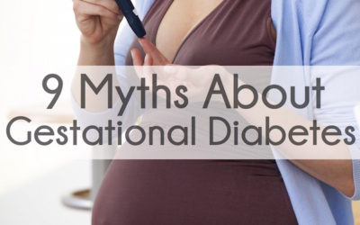 9 Gestational Diabetes Myths