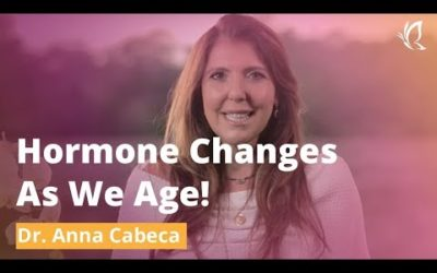 Hormone Changes As We Age!